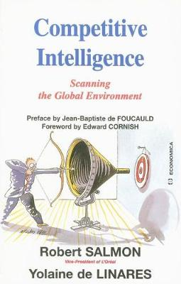 Competitive Intelligence: Scanning the Global Environment (Paperback)