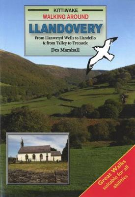 Walks Around Llandovery (Paperback)