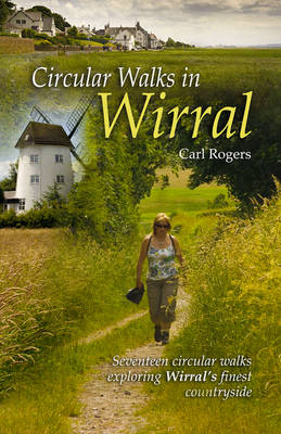 Circular Walks in Wirral (Paperback)