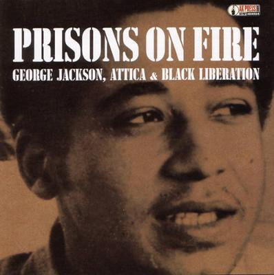 Prisons on Fire: Attica, George Jackson and Black Liberation (CD-ROM)