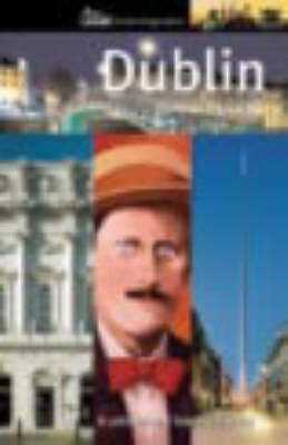 Dublin: A Cultural and Literary History (Paperback)