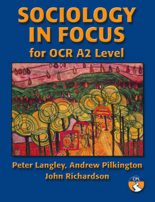 Sociology in Focus for OCR A2 Level (Hardback)