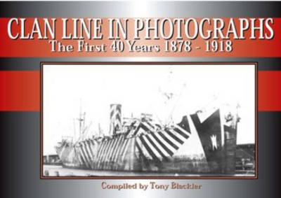 Clan Line in Photographs (Paperback)