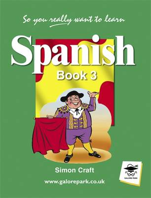 So You Really Want to Learn Spanish: Book 3 - GP Book 3 (Paperback)