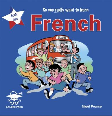 So You Really Want to Learn French: Book 1 - GP (CD-Audio)