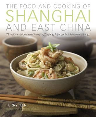 Food & Cooking of Shanghai & East China (Hardback)