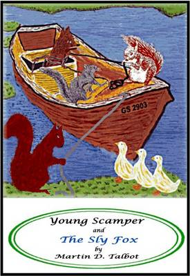 Young Scamper and the Sly Fox - Adventures of Young Scamper 4 (Paperback)