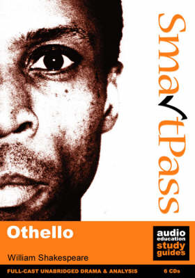 """Othello"": SmartPass Audio Education Study Guide (CD-Audio)"
