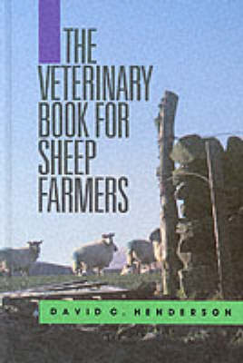 The Veterinary Book for Sheep Farmers (Hardback)
