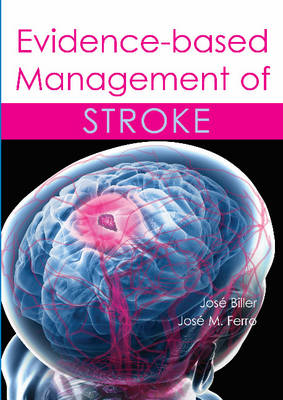 Evidence-Based Management of Stroke (Hardback)