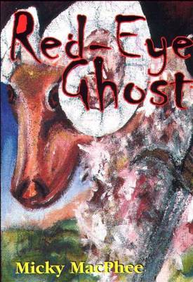 Red-eye Ghost (Paperback)