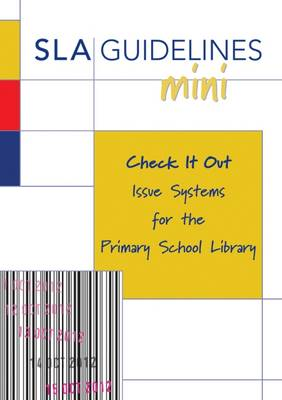 Check it Out: Issue Systems for the Primary School Library (Paperback)