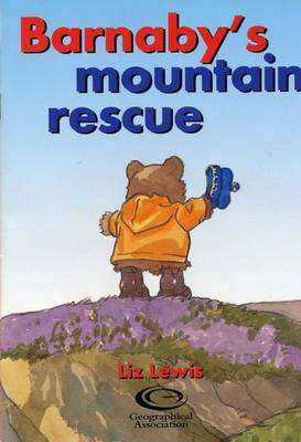 Barnaby's Mountain Rescue - Barnaby Bear to the Rescue S (Paperback)