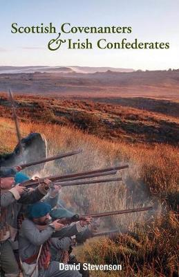 Scottish Covenantors and Irish Confederates (Paperback)