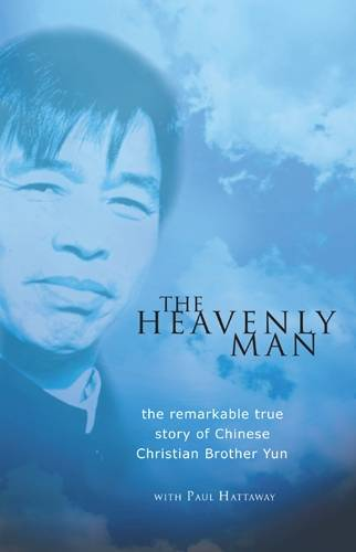 The Heavenly Man: The Remarkable True Story of Chinese Christian Brother Yun (Paperback)