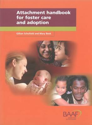 Attachment Handbook for Foster Care and Adoption (Paperback)