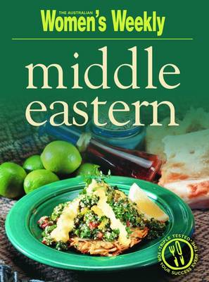 Middle Eastern - The Australian Women's Weekly: New Essentials (Paperback)