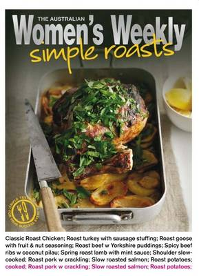 Simple Roasts - The Australian Women's Weekly: New Essentials (Paperback)