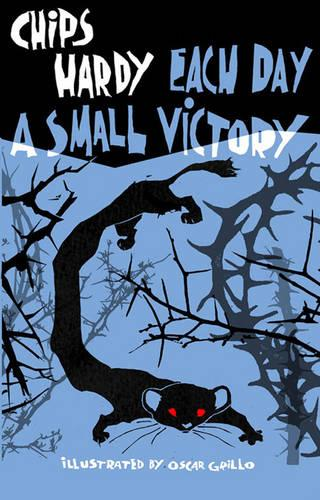 Each Day a Small Victory (Paperback)