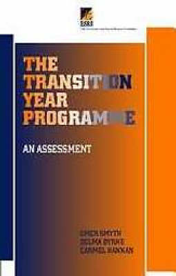 The Transition Year Programme: An Assessment (Paperback)