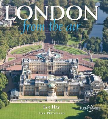 London From the Air - From The Air S. (Hardback)
