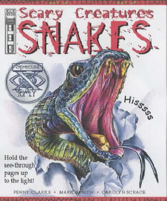 Snakes - Scary Creatures S. (Paperback)