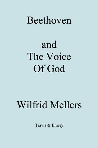 Beethoven and the Voice of God (Paperback)