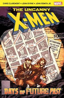 The Uncanny X-Men: Days of Future Past - Uncanny X-Men S. (Paperback)