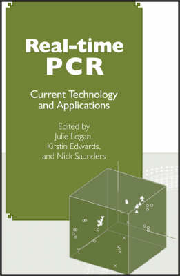 Real-time PCR: Current Technology and Applications (Hardback)