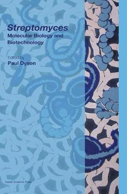 Streptomyces: Molecular Biology and Biotechnology (Hardback)