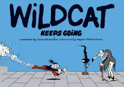 Wildcat Keeps Going (Paperback)