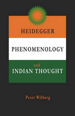Heidegger, Phenomenology and Indian Thought (Paperback)