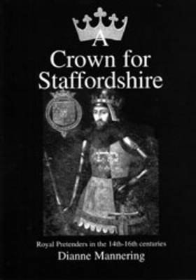 A Crown for Staffordshire (Paperback)