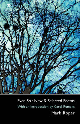 Even So: New & Selected Poems (Paperback)