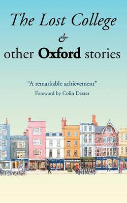 The Lost College & Other Oxford Stories (Paperback)