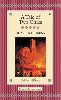 A Tale of Two Cities - Collector's Library Vol 7 (Hardback)
