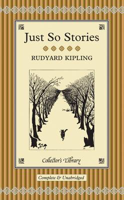 Just So Stories - Collector's library No. 31 (Hardback)