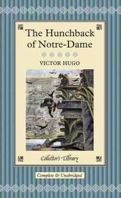 The Hunchback of Notre Dame - Collector's Library (Hardback)