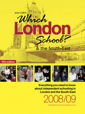 Which London School? and the South East 2008/2009 (Mixed media product)
