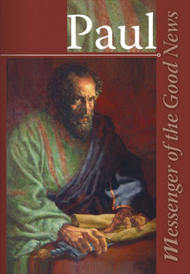 Paul: Messenger of the Good News (Paperback)