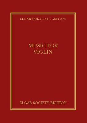 Music for Violin: Pt. 37 - Elgar Complete Edition (Hardback)