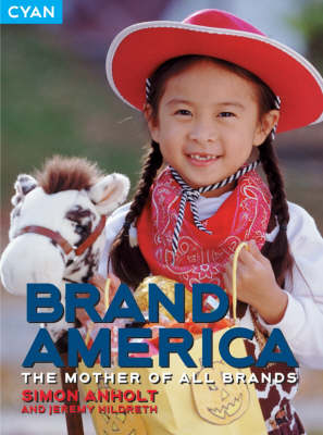 Brand America: The Mother of All Brands (Paperback)