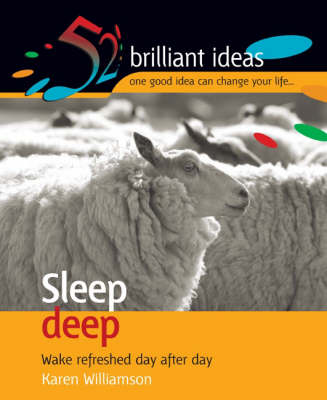 Sleep Deep: Wake Refreshed Day After Day - 52 Brilliant Ideas (Mixed media product)