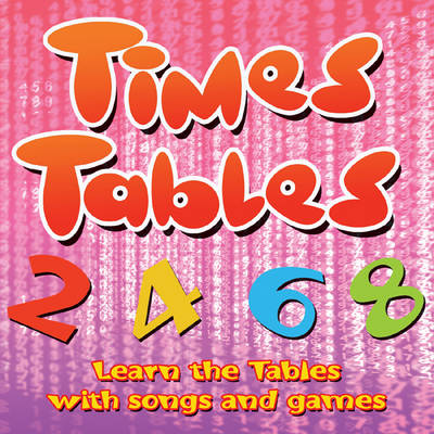 Times Tables: Learn the Tables with Songs and Games (CD-Audio)