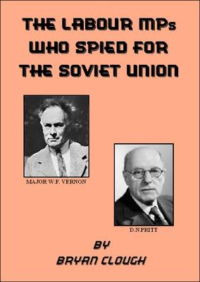 Labour MPs Who Spied for the Soviet Union (Paperback)