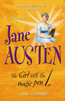 Jane Austen: The Girl with the Magic Pen - Who Was...? S. (Paperback)
