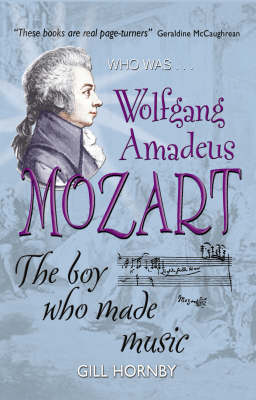 Wolfgang Amadeus Mozart - Who Was...? S. (Paperback)