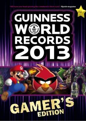 Guinness World Records 2013 Gamer's Edition (Paperback)