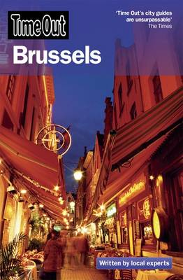 """Time Out"" Brussels for Visitors: The Insider's Guide to the Perfect Break - ""Time Out"" for Visitors Series (Paperback)"