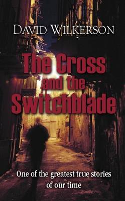 The Cross and the Switchblade (Hardback)